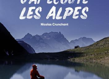 Couverture livre 'J'ai écouté les alpes'